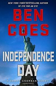 INDEPENDENCE DAY by Ben Coes   Kirkus Reviews