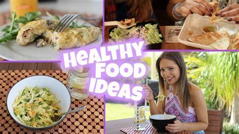 Quick & Easy Healthy Food Ideas
