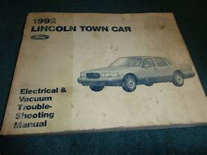 1992 Lincoln Town Car Wiring Vacuum Diagram Shop Manual