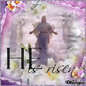 jesus is risen Picture #128478034 | Blingee.com