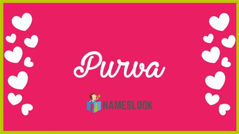Purva Meaning, Pronunciation, Origin and Numerology ...