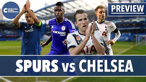 Tottenham Hotspur Vs Chelsea | Match Preview - YouTube