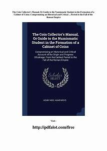 The Coin Collector U0026 39 S Manual  Or Guide To The Numismatic