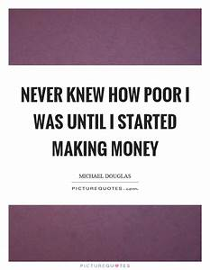 Making Money Quotes & Sayings | Making Money Picture Quotes