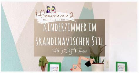 kinderzimmer im skandinavischen stil wie wir dem kinderzimmer einen skandinavischen stil verpasst haben mit tutorial mamahoch2