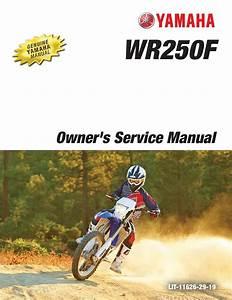 Yamaha Motorcycle Wr250f 2016 Workshop  U0026 Repair Manual