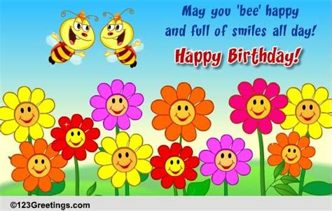 bee happy   bday  flowers ecards greeting cards
