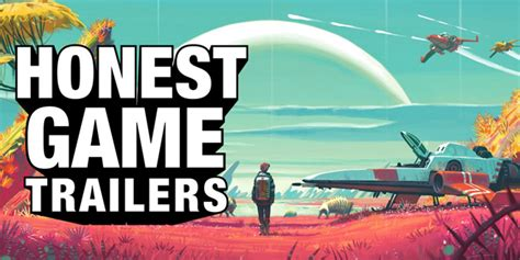 Honest Game Trailers  No Man's Sky Ikyg