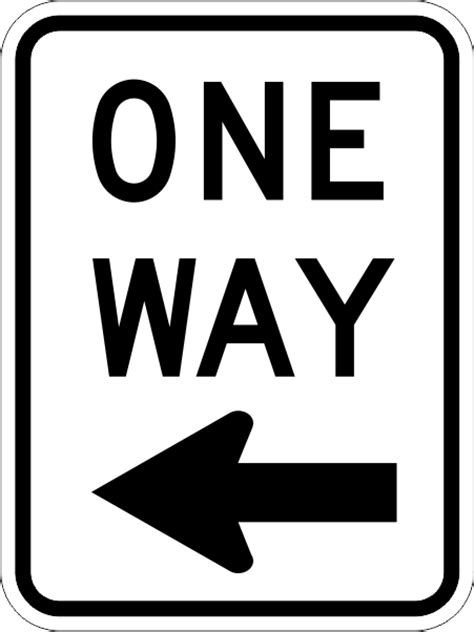 R6-2 One Way Sign | Time Signs Manufacturing