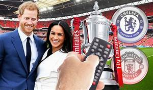 Royal Wedding V FA Cup Final 2018: How to watch both ...