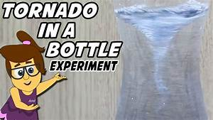 Science Experiments : How to Make a Tornado in a Bottle ...