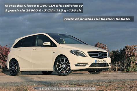 mercedes classe b 200 cdi essai mercedes classe b 200 cdi 2013