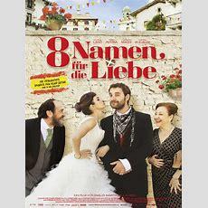 8 Namen Für Die Liebe  Film 2014 Filmstartsde