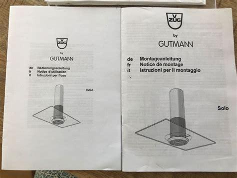 6 montageanleitung m ontageanleitung jd. Gutmann Dunstabzugshaube Montageanleitung : Ma Rayo Gutmann Manualzz / Die gutmann ...