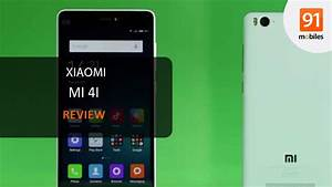Xiaomi Mi4i Review  Should You Buy It In India