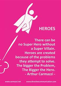 Arthur Carmazzi... Heroes Arthur Quotes