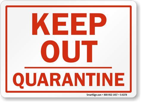 Quarantine Signs,quarantine Safety Signs