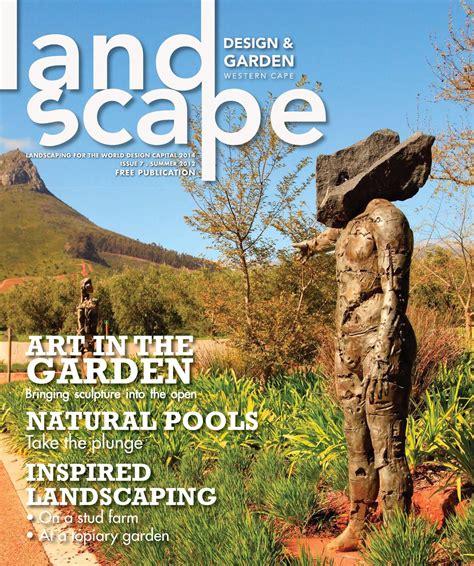 landscape design and garden magazine landscape design garden magazine summer 2012 by landscape design and garden magazine issuu