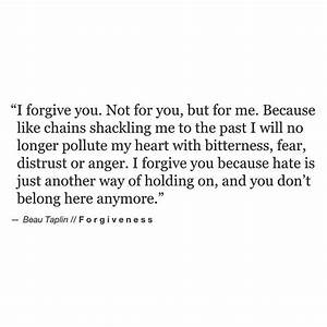 25+ Best Ideas about Forgiveness Quotes on Pinterest ...