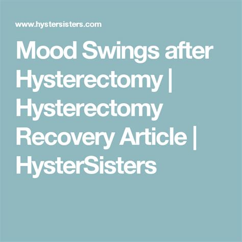 After Hysterectomy Do You Still Get Mood Swings | Letter G ...