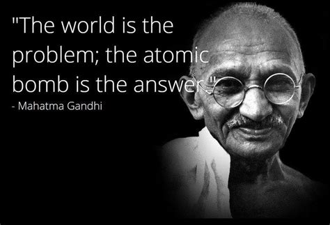 Fake Quotes Meme - fake gandhi quote nuclear gandhi know your meme