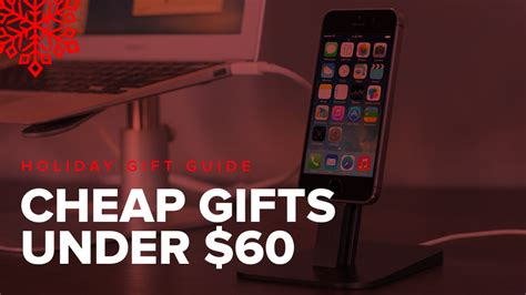 holiday gift guide cheap but awesome gifts under 60