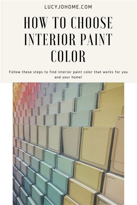 how to choose interior paint colors lucy jo home