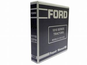 Ford 1110  1210 Tractor Factory Service Manual Repair Shop