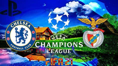 FIFA 21 Champions League Chelsea vs SL Benfica - YouTube