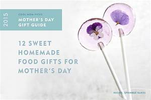 12 sweet homemade Mother's Day food gifts | 2015 Gift Guide