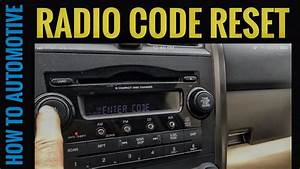 How To Find And Reset The Radio Code On A 2007 Honda Cr