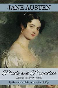 """""""Pride and Prejudice: A Novel In Three Volumes,"""" By Jane ..."""