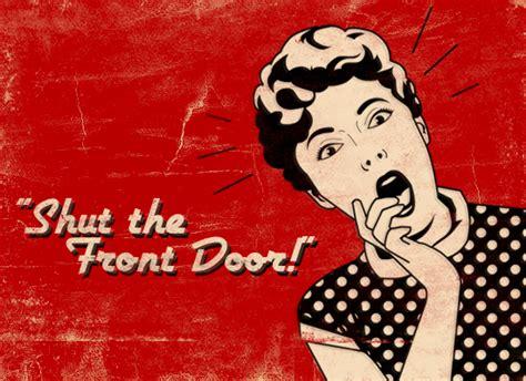 shut the front door myfuncards shut the front door send free humor ecards