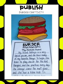 write  build  burger paragraph   week informational