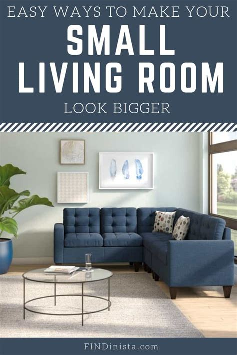 easy ways    small living room  bigger simple tips youll love