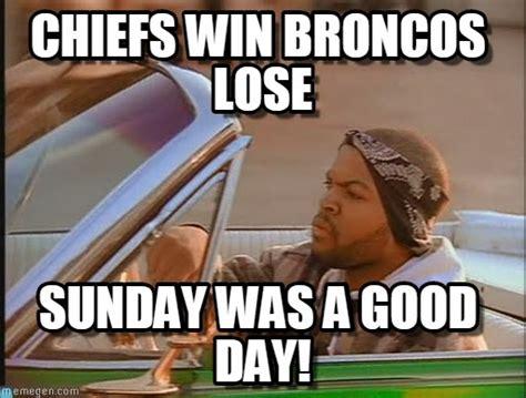 Broncos Chiefs Meme - chiefs win broncos lose ice cube meme on memegen