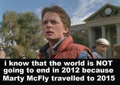 Marty Mcfly Meme - back to the future 2 2015 meme quotes