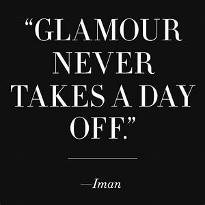 Best 25+ Glamou... Fashion Glamour Quotes