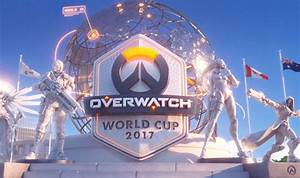 Overwatch World Cup 2017 Schedule And Twitch Live Stream
