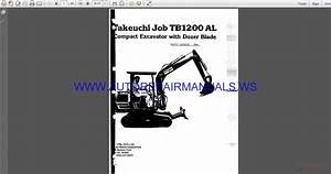 Takeuchi Tb1200al Compact Excavator With Dozer Blade Parts
