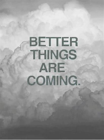 Better Quotes Things Coming Jesus Gifs Clouds