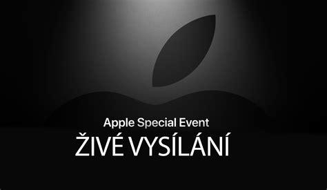 živ 201 vys 205 l 193 n 205 jak sledovat představen 237 novinek od applu applenovinky cz