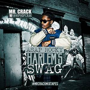 ASAP Rocky - Harlems Swag | Buymixtapes.com