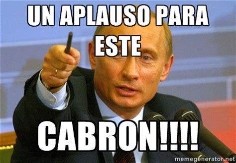 Memes De Putin - memes de aplausos imagenes chistosas