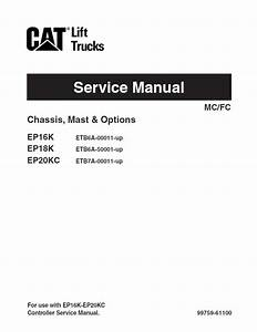 Caterpillar Ep16k Ep18k Ep20kc Forklifts Service Manual Pdf