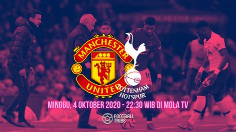 Pratinjau Manchester United vs Tottenham Hotspur 2020/21 ...