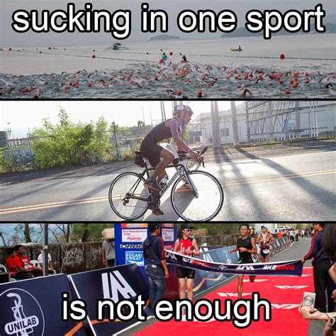 Triathlon Meme - pinoy triathlon triathletes do triathlons because