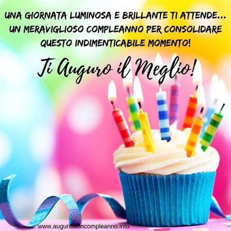 Idee Per Un Compleanno Indimenticabile by Una Giornata Luminosa E Brillante Ti Attende Un