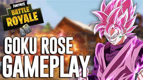goku rose gameplay fortnite battle royale gameplay