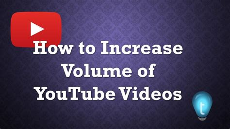 How To Increase Audio Volume Of Youtube Videos Youtube